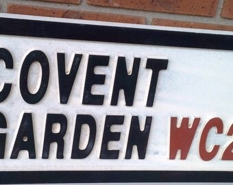 1 x Covent Garden Wood Road Sign