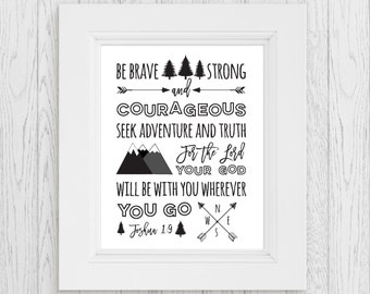 Be Strong and Courageous Printable | Joshua 1:9 | Be not Afraid | Christian Printable | Nursery Decor | Rustic Nursery | Woodland Nursery
