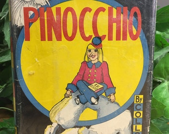 Vintage Book, Pinocchio, By C. Collodi, Illustrations by Louise Beaujon, Dated 1939