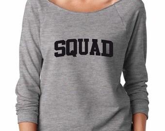 Squad Shirt. Soft & Lightweight Women's Raw Edge, Boat Neck, Terry Sweatshirt w 3/4 length sleeves. Squad Sweatshirt.