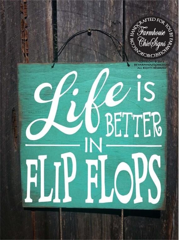 beach decor, beach house, flip flop sign, beach decor, beach sign, flip flops, beach house decor, Life is Better in Flip Flops Sign, 84