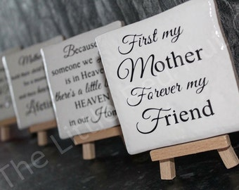 Mini Easel/Ceramic Tile Gift - First my mother...