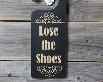 door knob hanger,lose the shoes, shoes off,remove shoes,chalkboard,door sign,sign,hanging,custom chalkboard,personlized chalkboard,room name