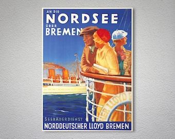 An Die Nordsee über Bremen Vintage Travel Poster -  Poster Print, Sticker or Canvas Print