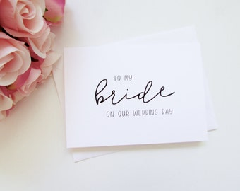 To My Bride on Our Wedding Day Card | Bride Card | Day Of Card | Folded A6 Card & Envelope