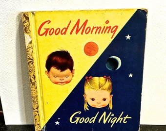 Good Morning Good Night, Eloise Wilken, Little Golden Book, Story by Jane Werner, Simon and Schuster, New York, Copyright 1949, B Edition