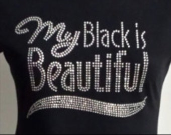 My Black is Beautiful Bling Fitted tshirt, Afrocentric Graphic Apparel, Trending Popular Top Selling Shirts,