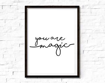You Are Magic, Print, A4 Print, Room Decor, Children's Decor