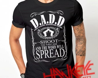 Funny DADD Dads Against Daughters Dating DAD Papa Daddy Fathers Day T shirt Mens Size (S up to 5XL)