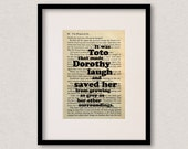 """Wizard Of Oz - Book Quote Print - Dog Quote - Birthday Gift - For Best Friend - Christmas Gift - """"It was Toto that made Dorothy laugh..."""""""