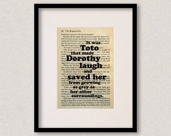 """Wizard Of Oz - Book Quote Print - Dog Quote - Birthday Gift - For Best Friend - """"It was Toto that made Dorothy laugh..."""""""