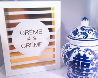 Gold and White Creme de la Creme picture frame!