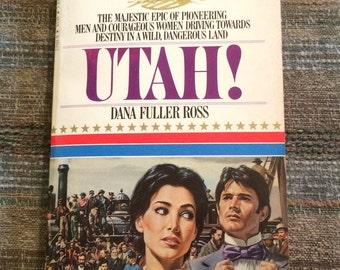 UTAH!, Paperback Book, Fiction, 1984, by Dana Fuller Ross, Wagons West Series
