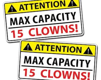 Funny Attention Caution Warning Max Capacity Clown Car Decal Mini Smart Small Joke Laugh OEM Vinyl