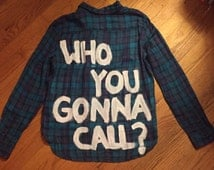 Ghostbusters Who You Gonna Call? Painted Flannel Shirt