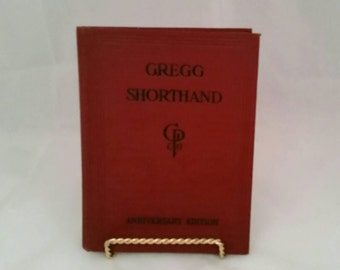 Gregg Shorthand Copyright 1929 Anniversary Edition Book