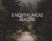 6 Months Ahead Reading