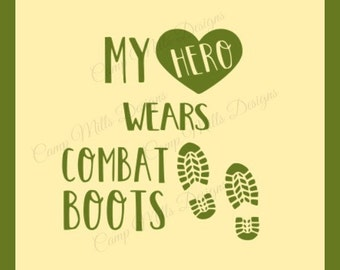 My Hero Wears Combat Boots SVG & PNG Digital File