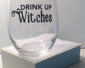 Drink Up Witches | Funny Halloween Decal | DIY Halloween | Funny Wine Glass Decal |  Beer Glass Decal | Halloween Party | DECAL ONLY