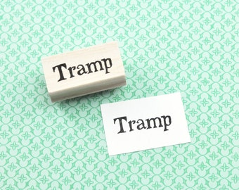 Tramp Stamp, Hand Carved Rubber Stamp
