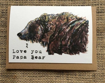 I Love You Papa Bear Card - 100% Recycled Card - Father's Day Card - Dad Birthday Card