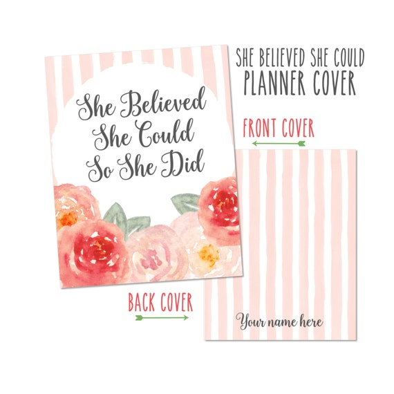 Personalized Planner Cover - She Believed She Could. Choose Cover only or Cover Set  - Many Planner Sizes Available!