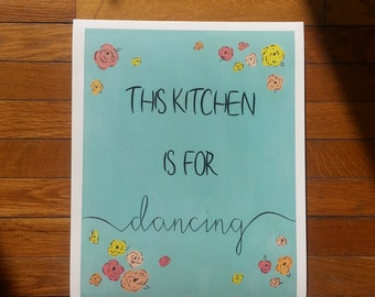 """Teal """"This kitchen is for dancing"""" quote 11 x 14 archival print kitchen wall art"""