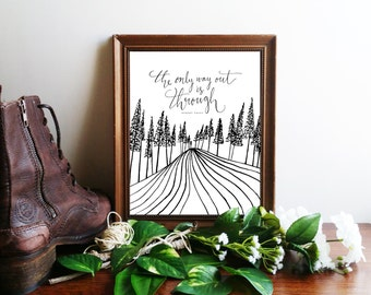 """Robert Frost Art Print ~ """"The Only Way Out Is Through"""" Handlettered Calligraphy Printable Quote, 8x10 Inspirational Poetry Wall Art"""