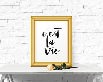 C'est La Vie, Poster, Watercolor, Dorm Decor, French Quote, Life Quote, Inspirational Print, Motivational Quote, Black and White, Wall Art