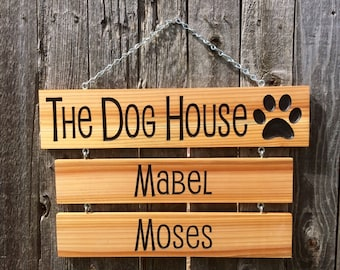 The Dog House sign with Drop Down Name Signs - Wood Signs With Carved Words - Custom Outdoor Name Signs