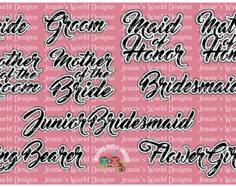 Wedding Party Words, Bride, Groom, Mother Maid, Matron Honor, Flower Girl, Ring Bearer  - SVG Cut File