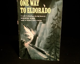 One Way To Eldorado by Hollister Noble      VG2146
