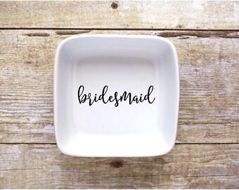 Bridesmaid Jewelry Dish - Ring Dish - Bridal Party - Bridesmaid Gift