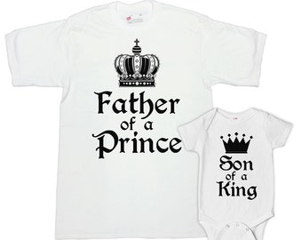 Father Son Matching Shirts Father And Son Gift Matching Father Son Shirts Father's Day Father Of A Prince Son Of A King Bodysuit -SA621-622