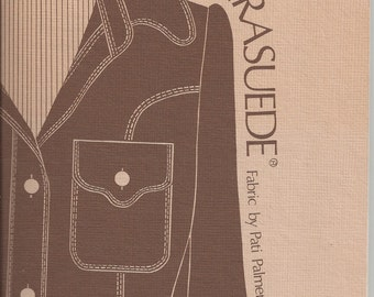 Sewing Ultrasuede Fabric Book by Pati Palmer & Susan Pletsch