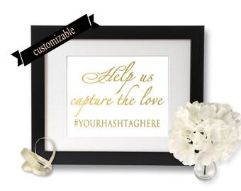Wedding hashtag sign, wedding reception, Gold foil print, Help Us Capture The Love, custom hashtag sign, social media, instagram