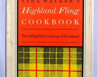 Sara Walker's Highland Fling Cookbook, The delightful cooking of Soctland