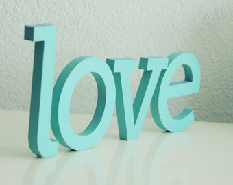 "Free standing wooden letters, turquoise color, LOVE, 10cm/4"", Nursery/livingroom decoration,Shelf or wall/door wooden letters for decoration"