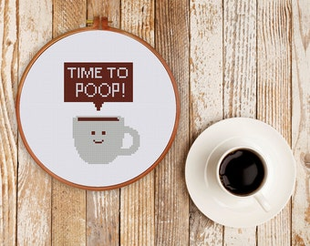 Funny coffee cup cross stitch pattern| Time to Poop| Modern counted cross stitch chart| Instant download| beginner| Pdf pattern| DIY gift