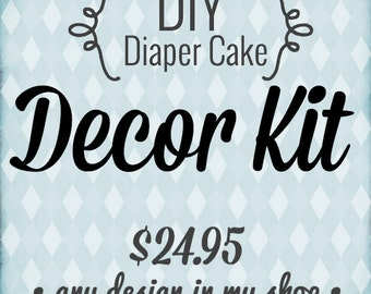 DIY Diaper Cake Decor Kit, Choose a diaper cake design in my shop, receive a kit with the decorative items, and you do the rest!