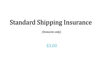 Standard Shipping Insurance (Domestic Only)