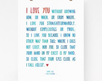 I love you print, Pablo Neruda sonnet 17, romantic art print, gift, 100 love sonnets, love poem, watercolor, romantic gift