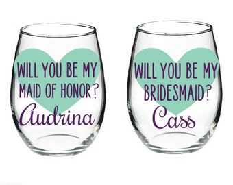 Bridesmaid Proposal Wine Glasses- Maid of Honor Proposal Wine Glasses- Ask Bridesmaid Wine Glass- Ask Maid of Honor Wine Glass-Unique Gift