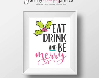 Eat Drink and Be Merry, Christmas Digital Print, Downloadable DIY Holiday Sign & Decor, Retro Xmas, Pink Lime Teal, Shiny Happy Prints