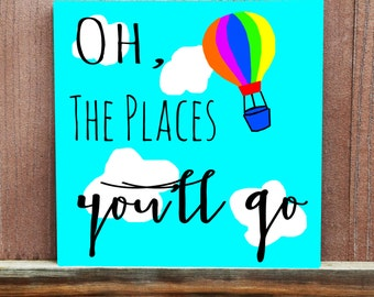 Oh, The Places You'll Go Canvas Quotes For Kids Room Nursery Baby Shower Gift