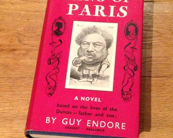 Vintage King Of Paris Book By Guy Endore, 1956. Very Rare And In Good Condition