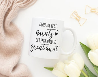 Only the best aunts get promoted to great aunt, Great aunt, Coffee, Great aunt gifts, Aunt gifts, Aunt mug, Auntie, Coffee mug, Tea cup MC85