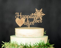 Happily ever after Snowflake Cake Topper Personalized Wooden Cake Topper Last Name Topper Winter Cake Topper Winter Wedding