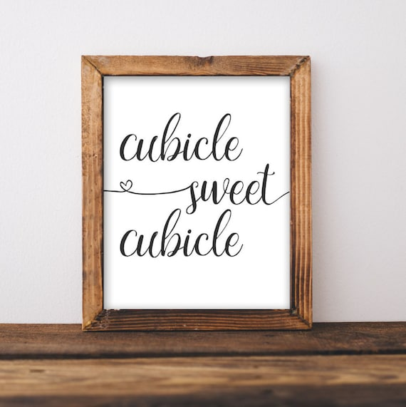 Work printable art cubicle sweet cubicle printable wall art for Cubicle wall decor