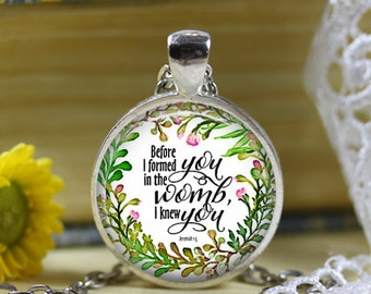 Jeremiah 1:5 Before I formed you I knew you Bible Verse Pendant Necklace New Mother Gift Baby Shower Gift Christian Scripture 30mm